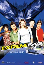 Poster for 'Extreme Days'