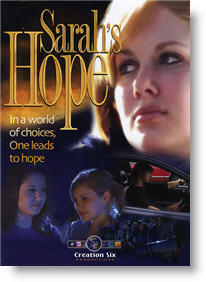 Sarahs HopeCopyright 2005, Creation Six