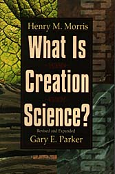 Cover of What Is Creation Science