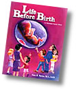 Learn more about Life Before Birth