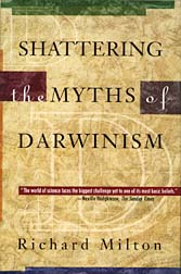 Cover of Shattering the Myths of Darwinism