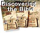 Discovering the Bible - click to learn more.