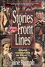 Stories from the Front Lines by Jane Rumph