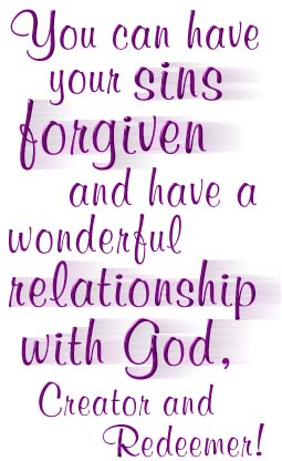You can have your sins forgiven!