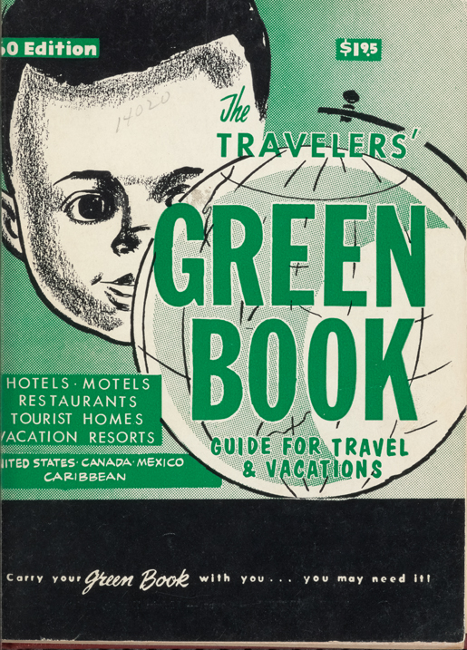 The Travelers Green Book Guide for Travel & Vacations