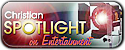 Go to Christian Spotlight on Entertainment HOME