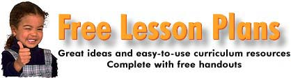 Click here for free lesson plans.