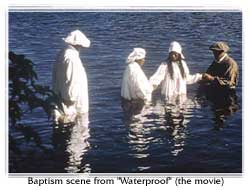 Baptism scene from 'Waterproof' (the movie) starring Burt Reynolds. Click here for the review. (photo copyrighted)