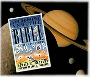 Recommended book: Astronomy and the Bible.