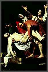 Artist Caravaggio's conception of the scene when Christ's body was removed from the cross