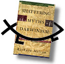 Order Shattering the Myths of Darwinism