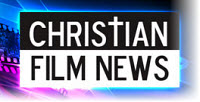 Christian Film News