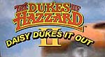 Screenshot from opening of 'Dukes of Hazzard II: Daisy Dukes it Out'