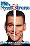 Poster—My, Myself and Irene.