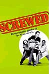 Screwed poster (copyrighted)