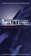 "Cover graphic for ""Shattered"""