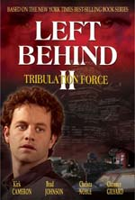 Left Behind 2 / Tribulation Force