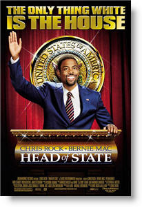 Head of State poster. Copyright 2004, Dreamworks.