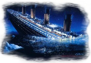 The 'Unsinkable' Titanic