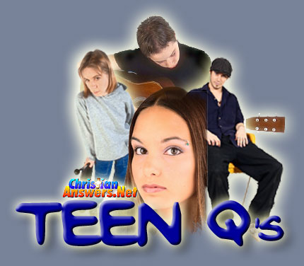 Teen Qs, from ChristianAnswers.Net